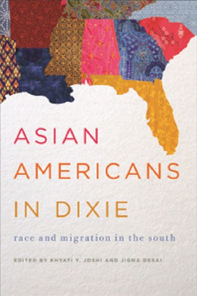 Asian Americans in Dixie: Race and Migration in the South